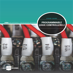 PMMI Mechatronics:  Programmable Logic Controllers (PLCs) 2 Study Guide