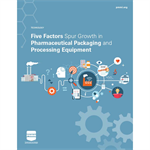 2018 Pharmaceutical Packaging & Processing White Paper