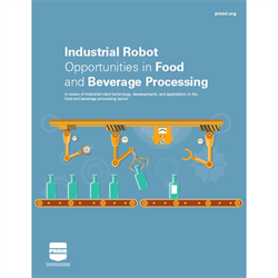 Industrial Robot Opportunities in Food and Beverage Processing
