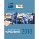 2018 Breadth of Press Offerings for Digital Packaging Printing