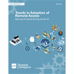 Trends in Adoption of Remote Access: Moving Forward During Covid 19